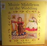img - for Maisie Middleton at the Wedding by NITA SOWTER (1997-01-01) book / textbook / text book