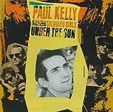echange, troc Paul Kelly - Under the Sun