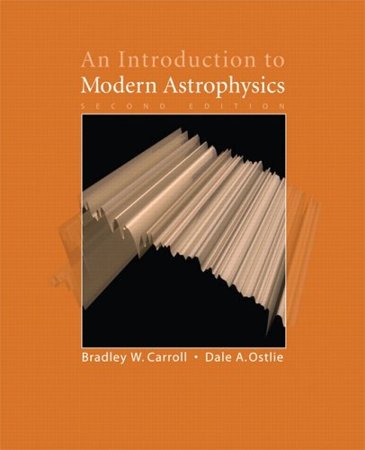 An Introduction to Modern Astrophysics (2nd Edition)