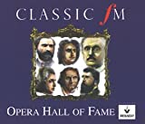 Various Composers Classic FM Opera Hall of Fame