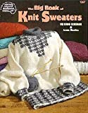 The big book of knit sweaters (0881958654) by Eckman, Edie