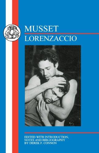 De Musset: Lorenzaccio (Bcp French Texts)