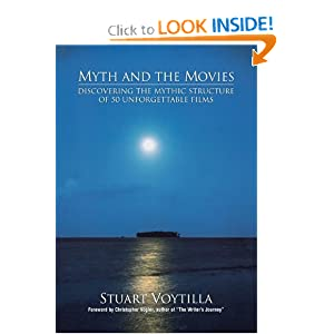 Click here to learn more about MYTH AND MOVIES by Stuart Voytilla