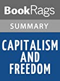 img - for Capitalism and Freedom by Milton Friedman l Summary & Study Guide book / textbook / text book