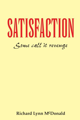 Satisfaction : Certains l'appellent la vengeance
