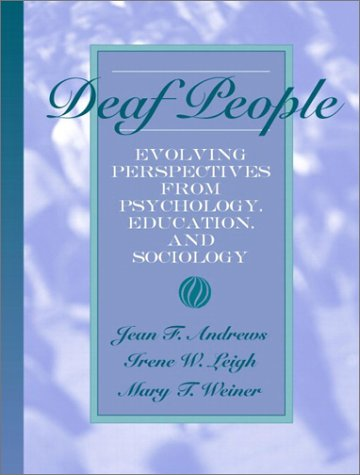 Deaf People: Evolving Perspectives from Psychology,...