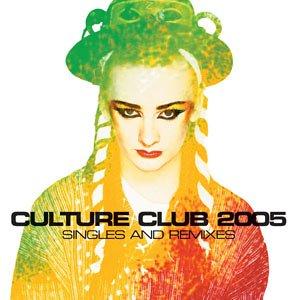 Culture Club - Singles and Remixes 2005 - Zortam Music