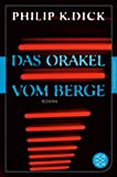 Das Orakel vom Berge: Roman<br /> (Fischer Klassik)