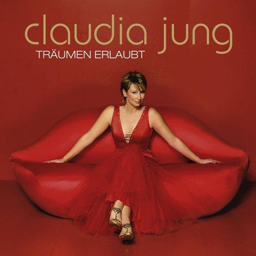 Claudia Jung - Trumen erlaubt - Zortam Music