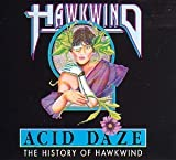 Acid Daze: The History of Hawkwind by Hawkwind (1999-02-11)