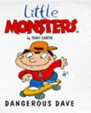 img - for Dangerous Dave (Little Monsters) book / textbook / text book