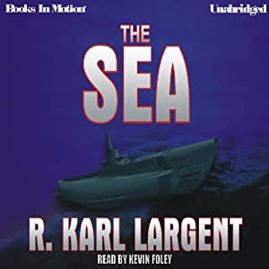 The Sea | [R. Karl Largent]
