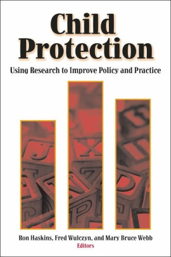 Child Protection: Using Research to Improve Policy and...