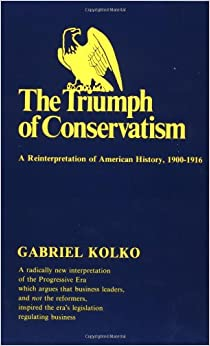 History, 1900-1916: Gabriel Kolko: 9780029166505: Amazon.com: Books