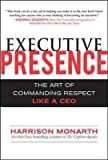 img - for Executive Presence: The Art of Commanding Respect Like a CEO Executive Presence book / textbook / text book