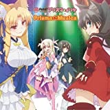 TVアニメ Fate/kaleid liner プリズマ☆イリヤ キャラソンミニアルバム Prisma☆Musica