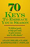 img - for 70 Keys to Embrace Your Season book / textbook / text book