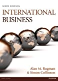 img - for International Business by Rugman, Prof Alan M., Collinson, Simon (2012) Paperback book / textbook / text book