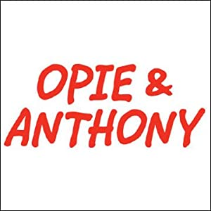 Opie & Anthony, Greg Giraldo, July 31, 2008 Radio/TV Program