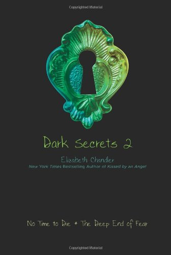 Dark Secrets 2 by Elizabeth Chandler