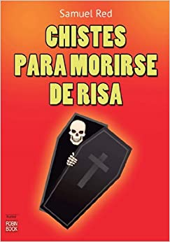 Chistes para morirse de la risa (Spanish) Perfect Paperback