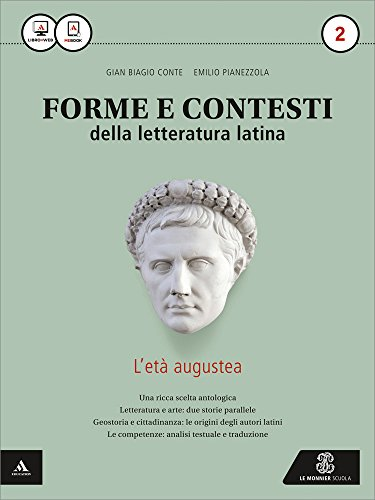Forme e contesti della letteratura latina. Con e-book. Con espansione online. Per i Licei e gli Ist. magistrali: 2