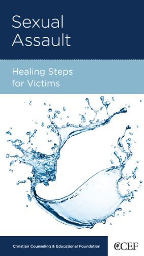 Sexual Assault: Healing Steps for Victims, David Powlison