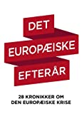 img - for Det europ iske efter r (Danish Edition) book / textbook / text book