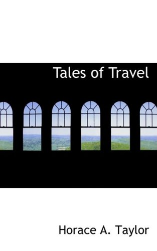 Tales of Travel