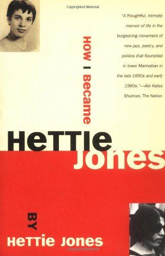 How I Became Hettie Jones