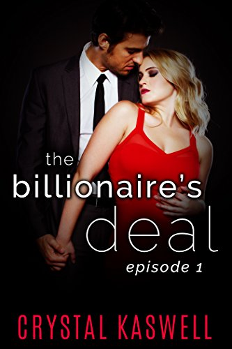 The Billionaire's Deal: Episode One