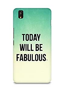 AMEZ today will be fabulous Back Cover For OnePlus X