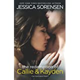 The Redemption of Callie & Kayden ~ Jessica Sorensen