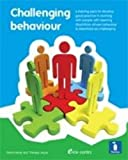 Challenging Behaviour and People with Learning Disabilities: A handbook
