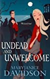 UNDEAD AND UNWELCOME (0749909161) by Davidson, Mary Janice