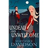 Undead and Unwelcome (Undead 8)by MaryJanice Davidson