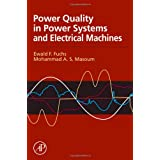 Power Quality in Power Systems and Electrical Machines ~ Ewald Fuchs