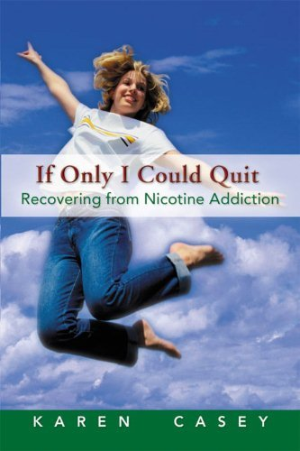 If Only I Could Quit: Recovering From Nicotine Addiction (For Smokers Only compare prices)