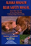 img - for Alaska Magnum Bear Safety Manual book / textbook / text book