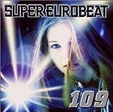 スーパー・ユーロビート Vol.109