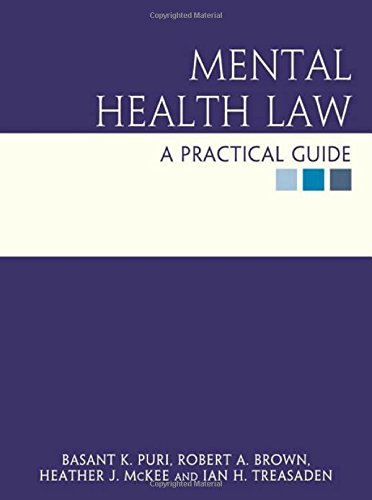 Mental Health Law: a practical guide (Hodder Arnold Publication)