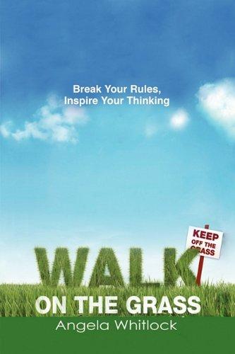 WALK ON THE GRASS
