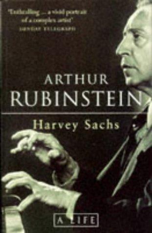 Arthur Rubinstein: A Life