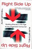 Right Side up: Brand Strategies for the Information Age (1861975740) by Mitchell, Alan