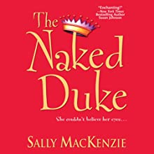 The Naked Duke Audiobook by Sally Mackenzie Narrated by Abby Craden