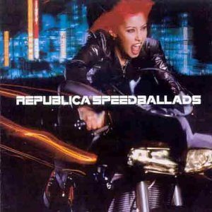 Republica - Speed Ballads - Zortam Music