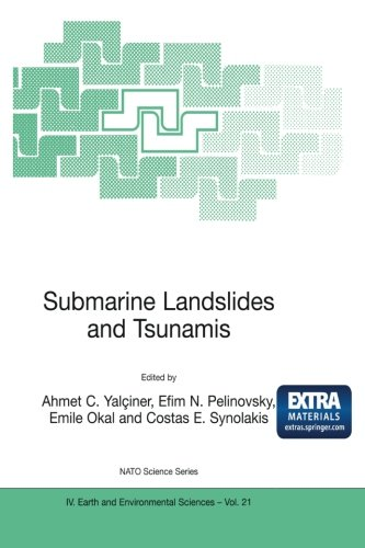 Submarine Landslides and Tsunamis (Nato Science Series: IV:)