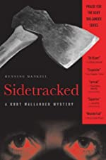 Sidetracked: A Kurt Wallander Mystery