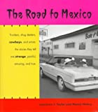 img - for The Road to Mexico (Southwest Center Series) book / textbook / text book
