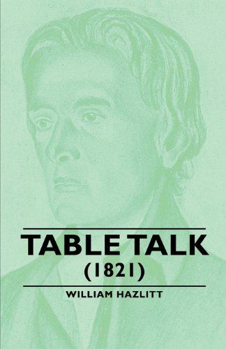 Table Talk - (1821)